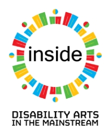 Disability Arts in the Mainstream - INSIDE project