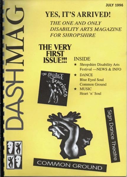 The first issue of Shropshire's one and only disability arts magazine!