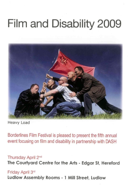 The 2009 Borderlines film festival incorporated Dash Disability Arts